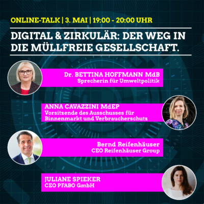 """Digital & zirkulär: Der Weg in die müllfreie Gesellschaft""  mit Bettina Hoffmann @ Anmelden: https://us02web.zoom.us/webinar/register/WN_osloWgpyS7SU9pMVQbvfqA"