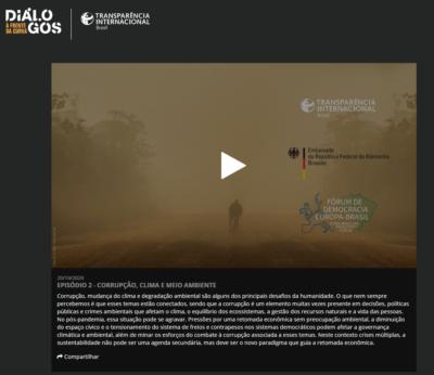 """Vortrag """"Korruption und Umwelt"""" auf dem Euro-Brasilianischen Demokratieforum @ https://dialogos.transparenciainternacional.org.br/episodios/meio-ambiente-e-corrupcao/"""